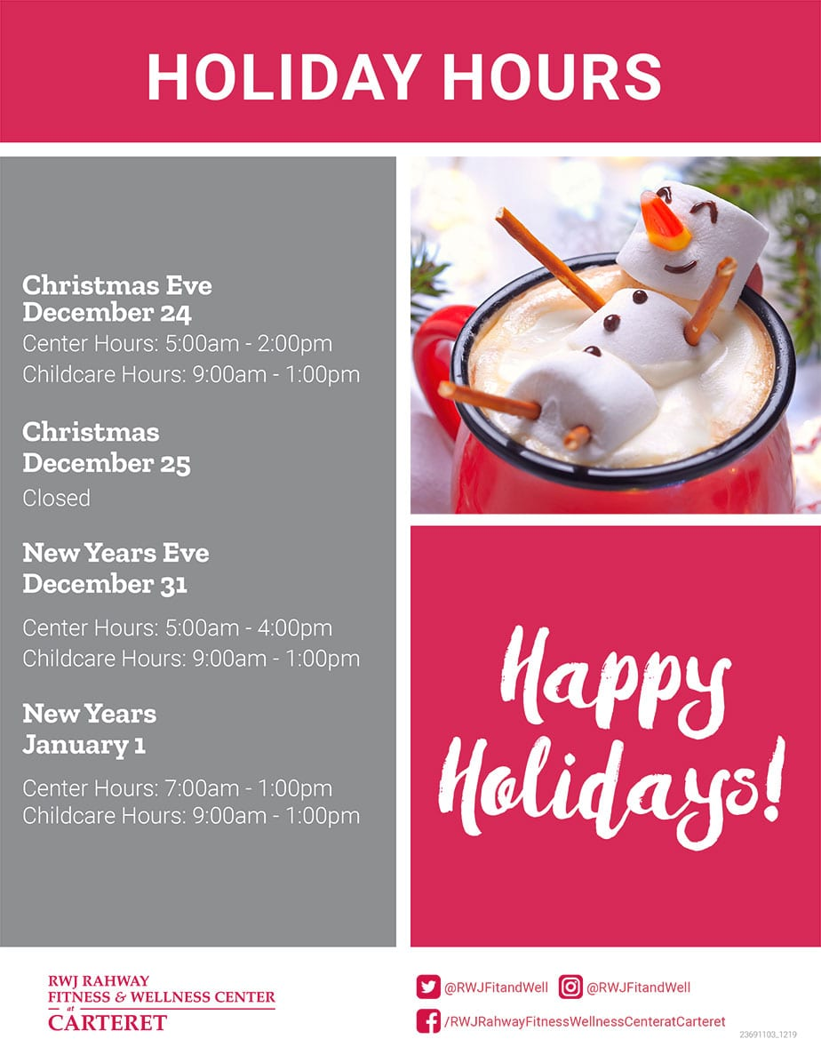 Holiday Hours for RWJ Rahway Fitness & Wellness Center at Carteret