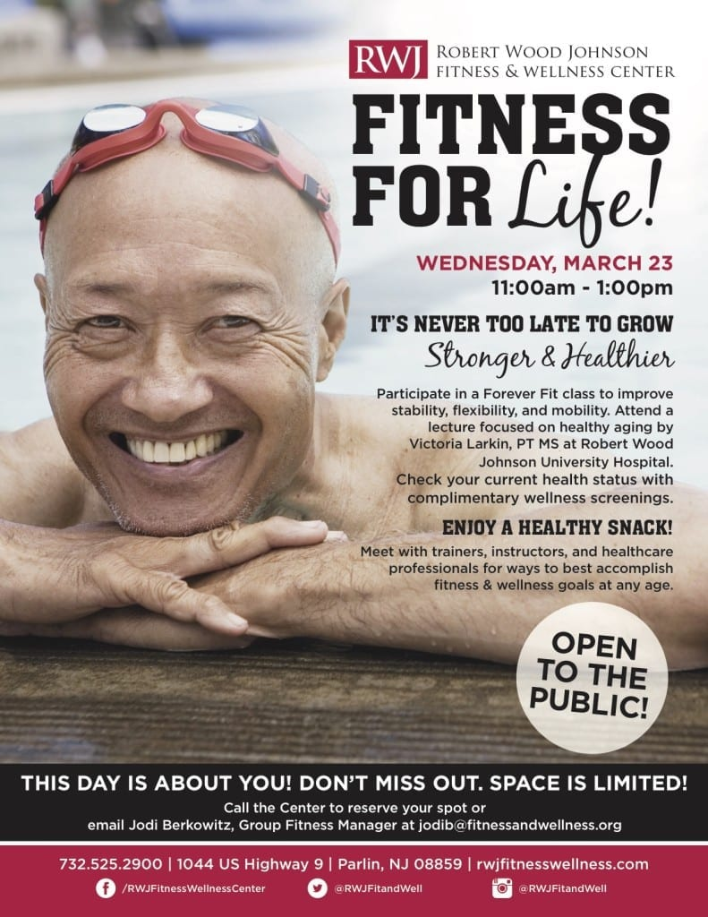 Fitness for Life March 23 RWJ Fitness & Wellness Center Old Bridge