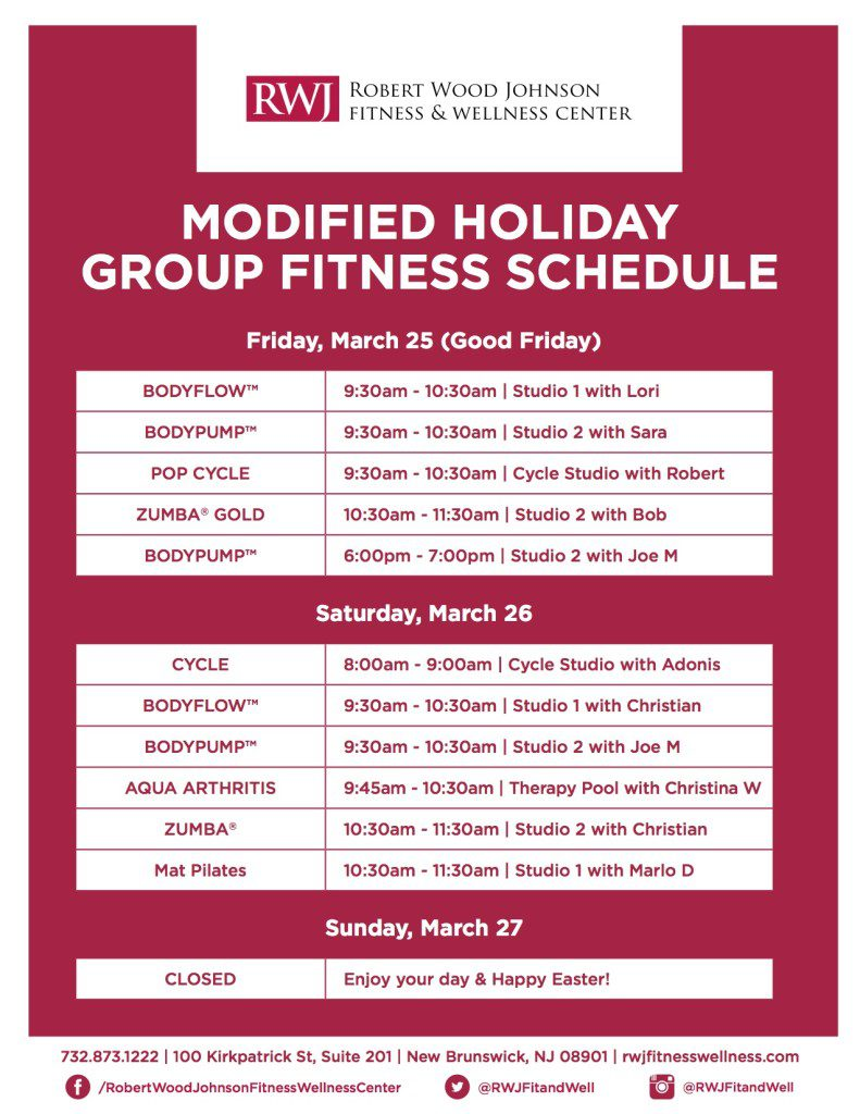 Modified Holiday Group Fitness Holiday Schedule New Brunswick March 25-27